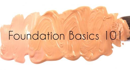 Foundation Basics 101