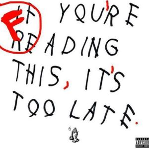 drake-if-youre-reading-its-too-late-memes_4